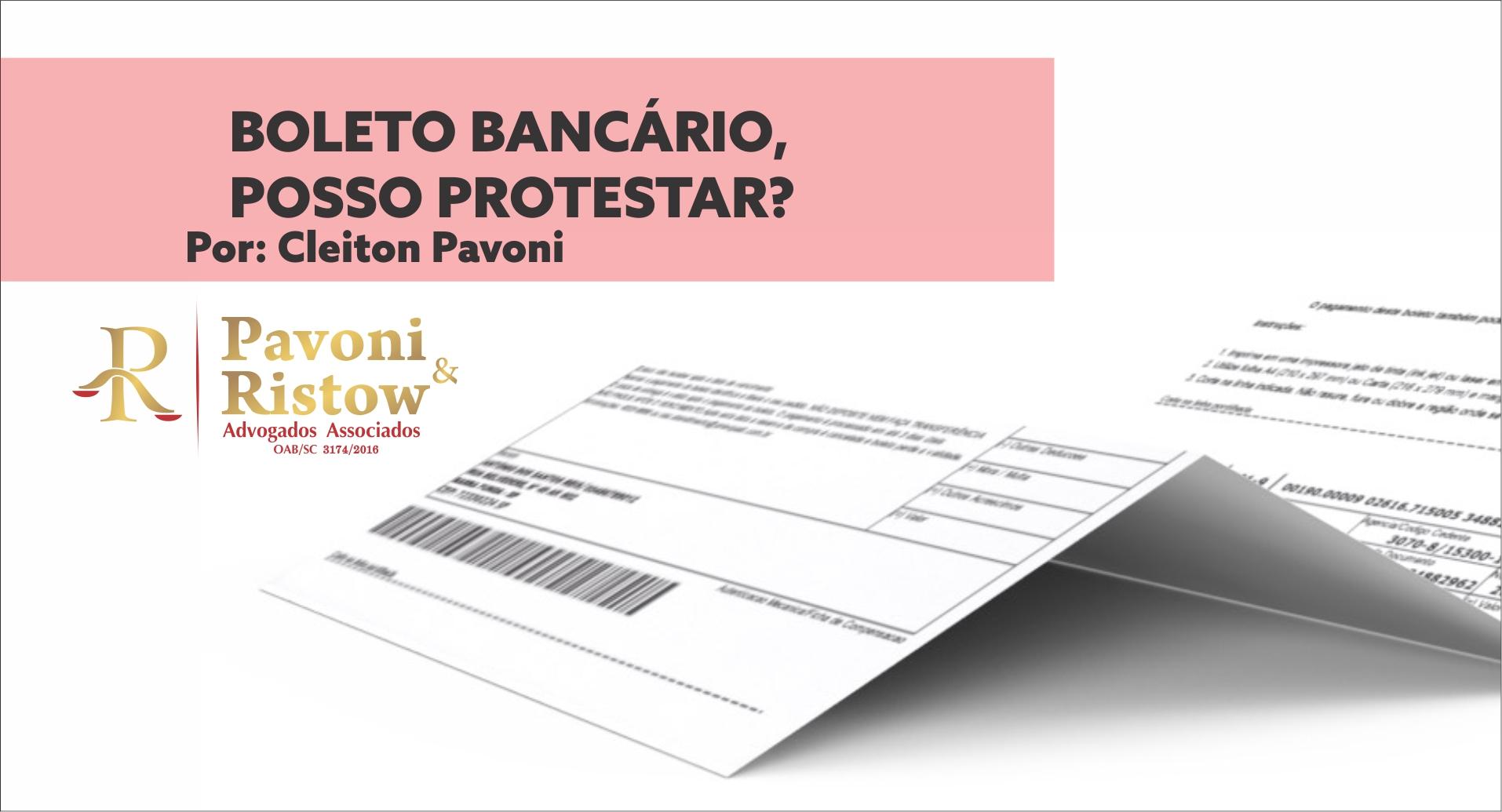 BOLETO BANCÁRIO, POSSO PROTESTAR?